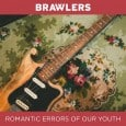Who said romance is dead? Certainly not up and coming punk-rockers, Brawlers, who have just made a noisy return to the music scene with brand new album, 'The Romantic Errors […]