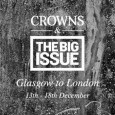 Cornish Band Crowns have announced their Big Issue tour dates in order to raise awareness for the homeless at Christmas time.