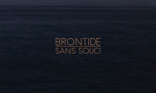 "'Sans Souci' is the debut album from Brontide, and unless if it's a reference to Heineken's Italian lager or to the location the name comes from the French for ""without […]"