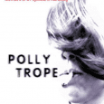 "When we first met Polly Trope a couple of months back, we described her debut novel as: ""a darkly poetic series of snapshots from her bizarre existence so far. From […]"