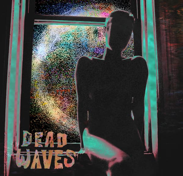 Dead Waves Living Inside