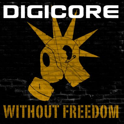 Digicore_-_Without_Freedom