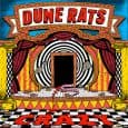 DUNE RATS unveil the brand new video for single 'Crazy', watch – HERE The brand new album 'Hurry Up And Wait', set for release on January 31st through Ratbag Records/BMG, pre-order – HERE