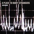 The tracklisting for the latest EP from A Place To Bury Strangers makes an interesting read. The mental experimentalists have chosen to include no less than three remixes of […]