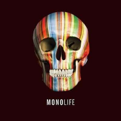 Mono life