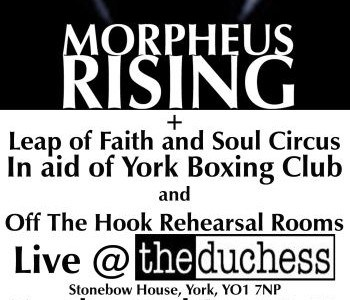 York bands Morpheus Rising, Leap Of Faith and Soul Circus will be playing a charity gig on December 22 in aid of the York Boxing Club and 'Off The Hook' […]