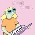 Check out this most excellent record, Rare Reptiles from Sleepy Lizard. This is next level stuff. Super catchy. Super cool. Dig in.