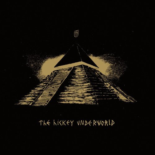 The_Hickey_Underworld_cover1