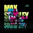 The British DJ Max Sedgely has confirmed 16 August 2010 to be the release date for his brand-new single 'Sound Boy'.