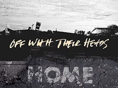 Check out this video post from US punk band Off With Their Heads for 'Seek Advice Elsewhere' from their upcoming album 'Home', set to be released on March 11.