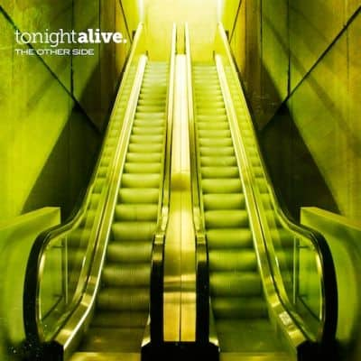 Tonight Alive The Other Side