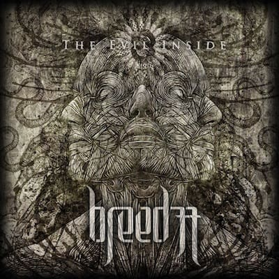 BREED-77-The-Evil-Inside-a-w-lores