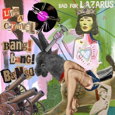 BadForLazarusCarnival
