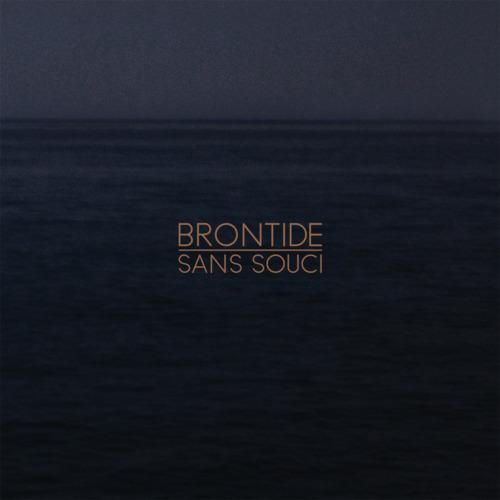 Brontide_Sans_Souci