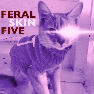 FeralFiveSkinEP