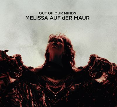 Melissa_Auf_der_Maur_-_Out_Of_Our_Minds_artwork