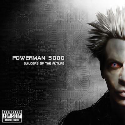 Powerman-5000-Builders-Of-The-Future-cover-art