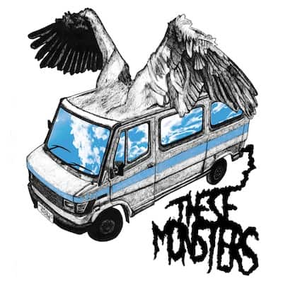 These Monsters - Heroic Dose