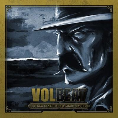 Volbeat Outlaw Gentlemen
