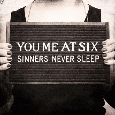 You-Me-At-Six-Sinners-Never-Sleep-Album-Review