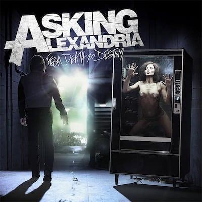 Asking Alexandria death to destiny