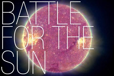 Battle For The Sun