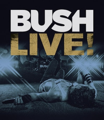 0208336ERE_Bush-LIVE_Blu-ray-Inlay_RZ.indd